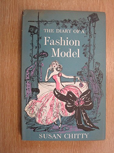 Diary Of A Fashion Model.