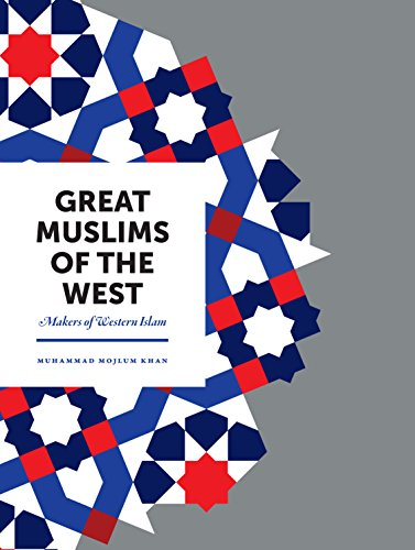 Book Cover: Great Muslims of the West: Makers of Western Islam