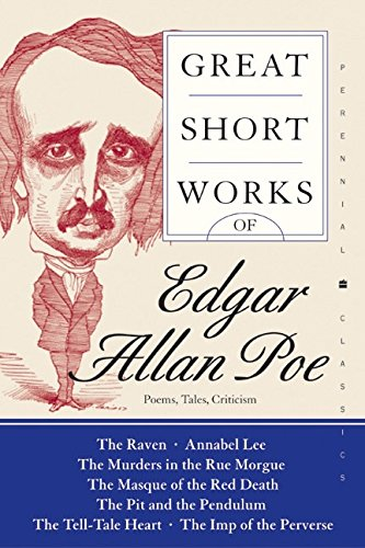 Great Short Works of Edgar Allan Poe: Poems Tales Criticism (Perennial Classics)