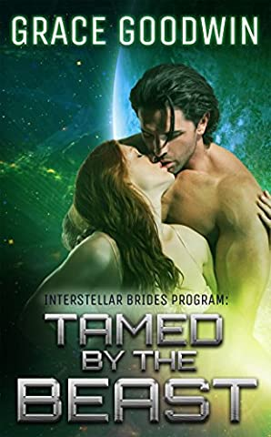 Tamed By The Beast (Interstellar Brides Book 7) (Beast Planet)