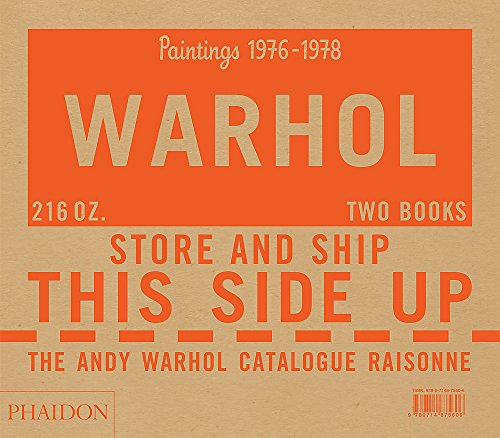 The Andy Warhol Catalogue Raisonn, Paintings 1976-1978