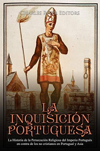Amazon.com: La Inquisición Portuguesa: La Historia de la ...
