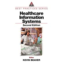 Healthcare Information Systems (Best Practices)