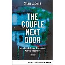 The Couple Next Door: Thriller (German Edition)