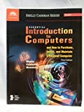 Essential Introduction to Computers and How to Purchase, Install, and Maintain a Personal Computer, Third Edition, Shelly, Gary B. and Cashman, Thomas J., 0789546876