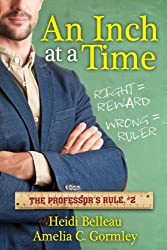 An Inch at a Time (The Professor's Rule Book 2)