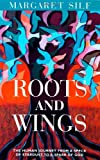 Roots and Wings: The Human Journey from a Speck of Stardust to a Spark of God