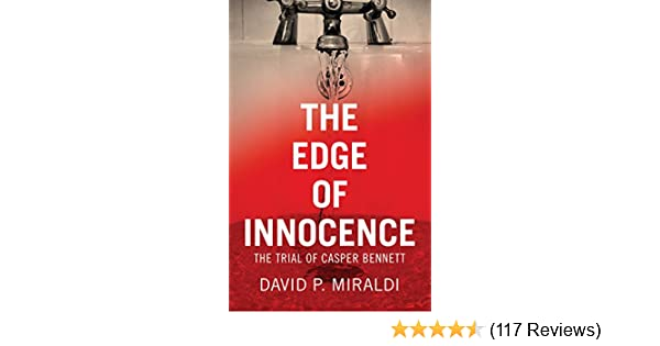 The Edge Of Innocence The Trial Of Casper Bennett Kindle Edition Enchanting Prizzi Sewing Machine