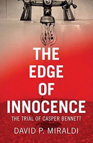 The Edge Of Innocence The Trial Of Casper Bennett Kindle Edition Awesome Prizzi Sewing Machine