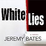 White Lies   Jeremy Bates