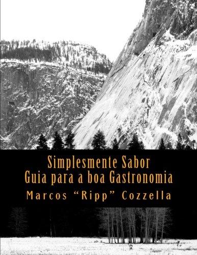 Read Online Simplesmente Sabor: Um guia para desconstruir as dificuldades na Cozinha (Portuguese Edition) pdf epub