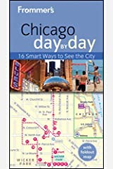 Frommer's Chicago Day by Day (Frommer's Day by Day - Pocket) by Laura Tiebert (15-Jun-2012) Paperback Paperback