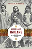 Great Basin Indians, Michael Hittman, 0874179092