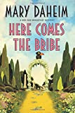 Here Comes the Bribe: A Bed-and-Breakfast Mystery (Bed-and-Breakfast Mysteries)