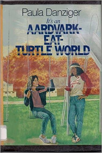 Its An Aardvark Eat Turtle World Paula Danziger 9780385293716