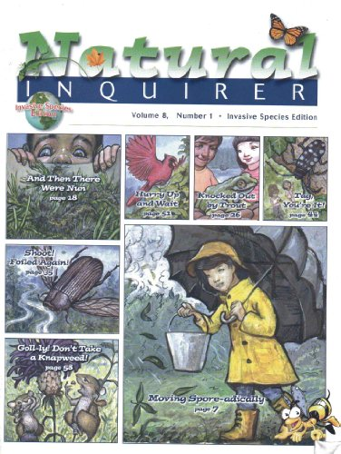 Natural Inquirer (Invasive Species Edition: Volume 48, Number 1. Winter 2006) (A Natural Inquirer Monograph)