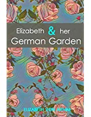 Elizabeth and her German Garden (Illustrated): Reader's choice