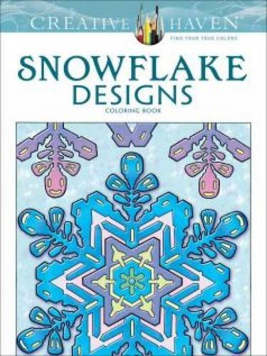Creative Haven Snowflake Designs Coloring Book (Adult Coloring)