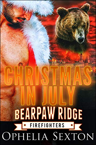 Christmas in July (Bearpaw Ridge Firefighters) (July Australia In Christmas In)