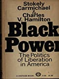 img - for Black Power the Politics of Liberation book / textbook / text book