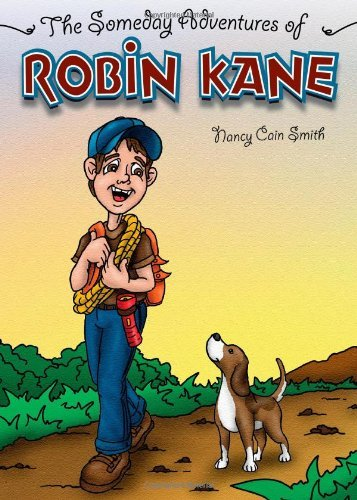 The Someday Adventures of Robin Kane