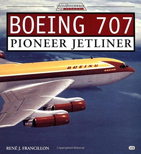 Boeing 707: Pioneer Jetliner (Jetliner History)