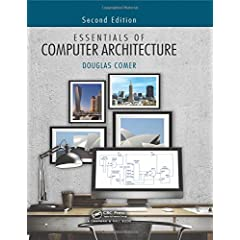 Essentials of Computer Architecture, Second Edition from CRC Press
