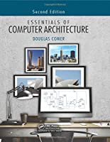 Essentials of Computer Architecture, 2nd Edition Front Cover