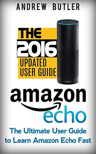 Tv Service Manual (Amazon Echo: The Ultimate User Guide to Learn Amazon Echo Fast (Amazon Echo 2016,user manual,web services,by amazon,Free books,Free Movie,Alexa Kit) (Amazon Prime, smart devices, internet Book)