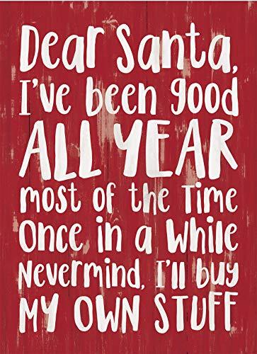 P. Graham Dunn Dear Santa I've Been Good Rosy Red 7.2 x 5.5 Pine Wood Christmas Word Block Sign (Words For Good Christmas)