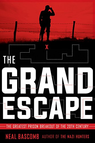 The Grand Escape: The Greatest Prison Breakout of the 20th Century (Scholastic Focus) by [Bascomb, Neal]