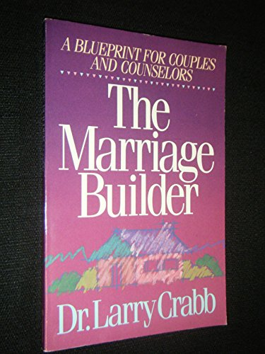Marriage Builder: A Blueprint for Couples and Counselors