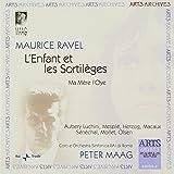 Maurice Ravel: L'Enfant et les Sortileges, Ma Mere L'Oye by Peter Maag (2004-06-28)