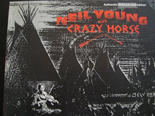 Neil Young Horse - Neil Young & Crazy Horse -- Broken Arrow: Authentic Guitar TAB