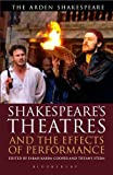 Shakespeare's Theatres and the Effects of Performance, , 1472558596