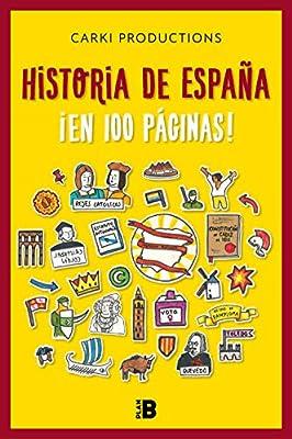 Historia de España ¡en 100 páginas!: .: . (Plan B): Amazon.es ...