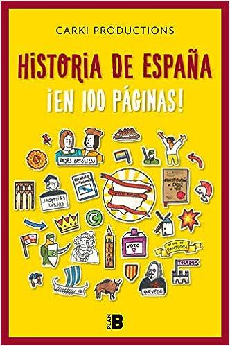 Leer Gratis Historia de España ¡en 100 páginas! de Gorka Carki
