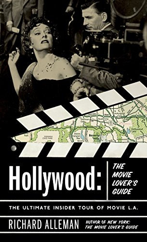 Hollywood: The Movie Lover's Guide: The Ultimate Insider Tour of Movie L.A. (Best Hollywood Tours Reviews)