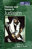 Themes and Issues in Judaism, Kunin, Seth D., 0304337587