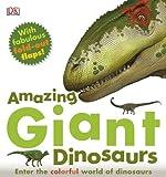 Amazing Giant Dinosaurs, Dorling Kindersley Publishing Staff, 075669308X