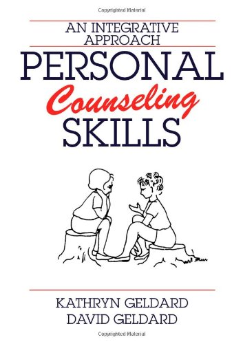 Personal Counseling Skills: An Integrative Approach