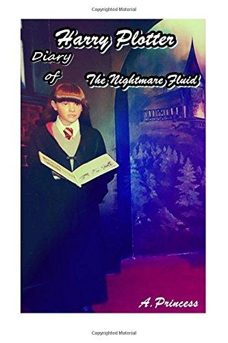 Diary of Harry Potter: The Nightmare fluid: Amazon.es: Princess, Anna: Libros en idiomas extranjeros