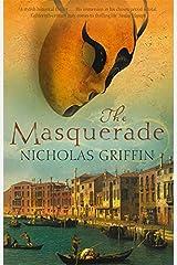 The Masquerade Paperback