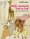 img - for Baby Animals Dot to Dot book / textbook / text book