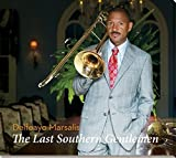 The Last Southern Gentlemen by Delfeayo Marsalis (2014-11-18)