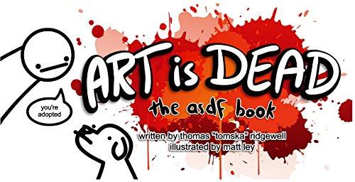Art Is Dead  The Asdf Book