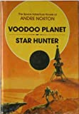 Voodoo Planet and Star Hunter, Norton, Andre Alice, 0839824173