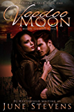 Voodoo Moon: A Moon Sisters Novel (Paranorm World Series Book 1)