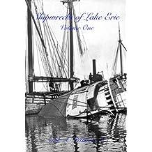 Shipwrecks of Lake Erie: Volume One