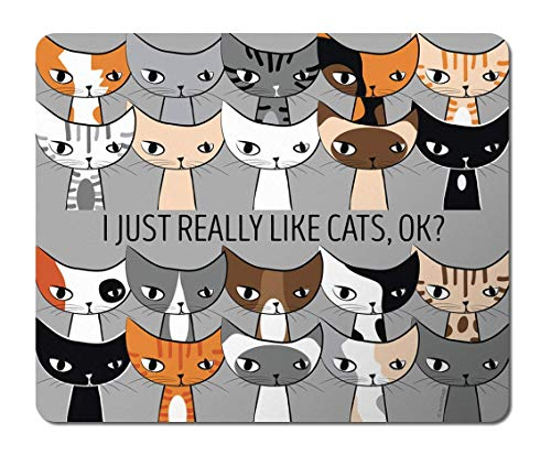 Cat Mousepad, I Just Really Like Cats, Cat Lover Gift, White, Black, Gray, Orange, Calico, Siamese ()